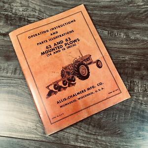 Allis Chalmers 62 63 Mounted Plow Operators And Parts Manual Owners Ac Snap 3pt
