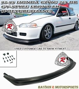 Gv style Front Lip urethane Fits 92 95 Honda Civic 2 3dr coupe hatch