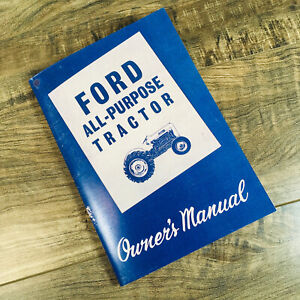 Ford 2000 4000 Gas Diesel Series 1962 1963 1964 Tractor Operators Manuals Owners