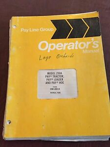 International Pay Line Payline 250a Pay Loader Hoetractor Operators Manual