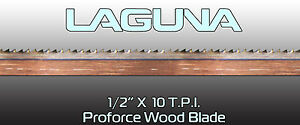 1 2 X 10 Tpi X 132 Bandsaw Blade Laguna Tools Proforce Wood Band Saw Blade