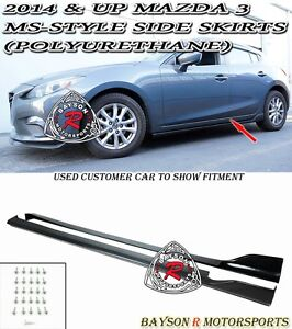 Ms Style Side Skirts Polyurethane Fits 14 18 Mazda 3 4 5dr