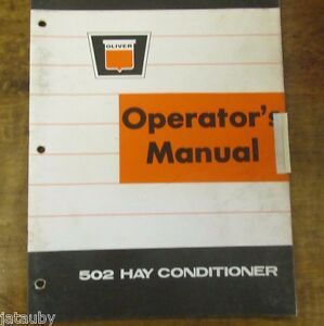 Oliver Operator s Manual 502 Hay Conditioner Vintage Tractor 1966