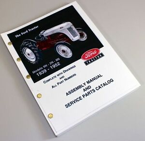 Ford 9n 2n 8n Tractor Assembly Parts Manual Catalog Book Exploded View 1939 1952