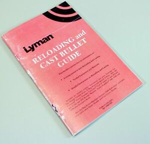 LYMAN RELOADING CAST BULLET GUIDE USER MANUAL INSTRUCTIONS OPERATORS OWNERS $12.97