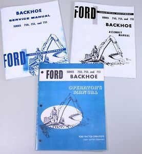 Set Ford 750 753 755 Backhoe Service Parts Owner Manual Assembly Operator