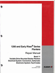 Case Ih 1200 Mounted Stacker Planters Repair Manual 87653322 Electrical System
