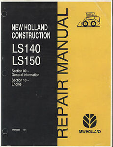 New Holland Ls140 Ls150 Skid Steer Repair Manual Section 10 Engine 87042550