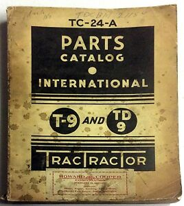 International Parts Catalog Tractor T 9 Td9 Tc 24 a