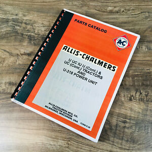 Allis Chalmers U Uc Iu U318 Tractor Parts Manual Catalog Exploded Views Numbers