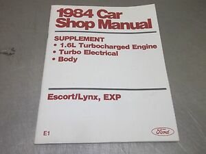 1984 Ford Escort And Exp Mercury Lynx 1 6l Turbo Engine Electrical Shop Manual