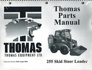 Thomas 255 Skid Steer Loader Parts Manual new 49187