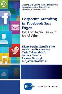 Corporate Branding In Facebook Fan Pages Ideas For Improving Your Brand Value B
