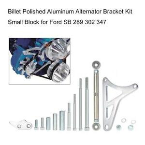 For Ford Ford Sb 289 302 347 Billet Polished Aluminum Alternator Bracket Kit