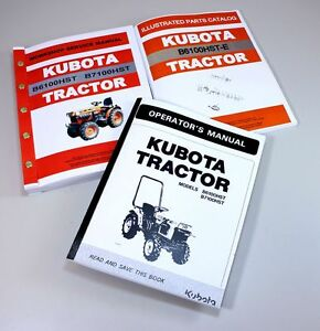 Kubota B6100hst e Tractor Service Parts Operators Manual Owners Catalog Book