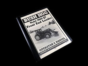 Bush Hog 3860 Qt Front End Loader Operators Manual And Parts Catalog