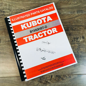 Kubota B1550hst d Tractor Parts Assembly Manual Catalog Exploded Views Numbers