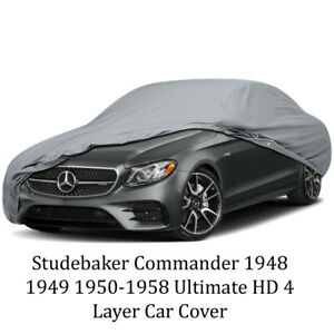 Ultimate Hd 4 Layer Car Cover Studebaker Commander 1948 1949 1950 1958