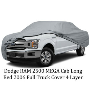 Dodge Ram 2500 Mega Cab Long Bed 2006 Full Truck Cover 4 Layer