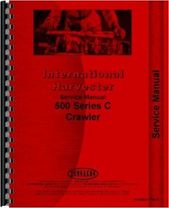 International Harvester 500 c Crawler Chassis Service Manual