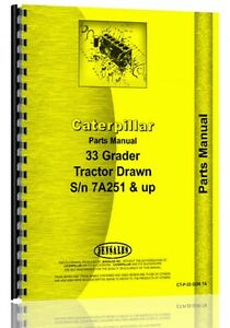 Caterpillar 33 Tractor Drawn Grader Parts Manual S n 7a251
