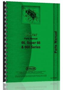 Oliver 66 660 Super 66 Row Crop Orchard Standard Tractor Parts Manual Catalog