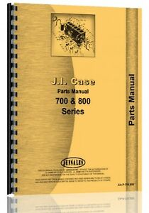 Case 700 701 710 711 712 800 801 803 810 811 812 B Tractor Parts Catalog Manual