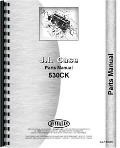 Case 530 Ck Construction King Tractor Parts Manual