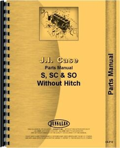 Case S Sc So Tractor Parts Manual Catalog Sn 5000001 Up No Eagle Hitch