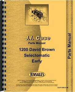 Case David Brown 1200 Selectomatic Tractor Parts Manual Catalog Early S n