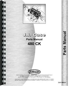Case 480 Ck Construction King Gas Diesel Tractor Parts Manual Catalog