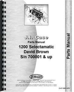 Case David Brown 1200 Tractor Parts Manual Catalog S n 700001 Up