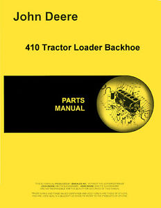 John Deere 410 Backhoe Loader Parts Manual Catalog Pc1227