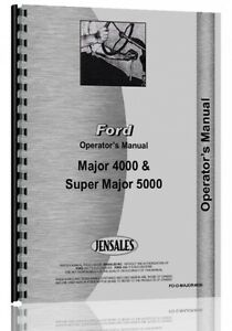 Ford 4000 Major Super 5000 Major Gas Diesel Tractor Operators Owners Manual