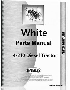 White 4 210 Diesel Tractor Parts Manual Catalog