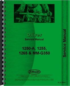 Oliver 1255 1265 1250a Moline G350 Tractor Service Manual