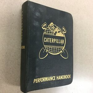 Cat Caterpillar Performance Handbook Manual Pre 1st Edition very Rare 1966