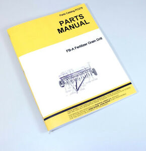 Parts Manual For John Deere Van Brunt Fb a Fertilizer Grain Drill Catalog Seed