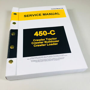 Service Manual For John Deere 450c Crawler Bulldozer Loader Dozer Tech Repair