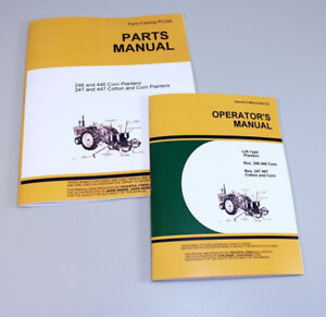 Operators Parts Manuals For John Deere 246 446 247 447 Corn Planter Catalog Book