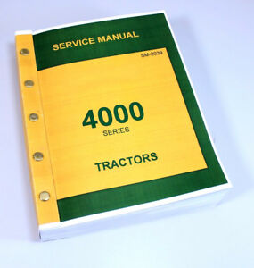 Technical Service Manual For John Deere 4000 4010 4020 Tractor Sm 2023