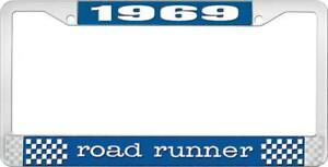 1969 Road Runner Plate Frame Blue And Chrome With White Lettering