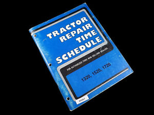 Ford New Holland 1320 1520 1720 Tractors Repair Time Schedule 2 89 Se 4669