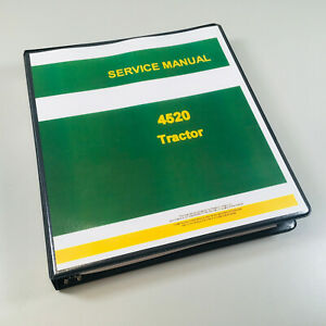 Service Manual For John Deere 4520 Tractor Factory Repair Shop Technical Binder