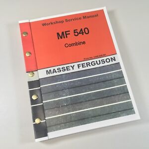 Massey Ferguson 540 Combine Service Repair Manual Shop Book Ovrhl