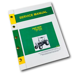 Service Manual For John Deere 2440 2640 Tractor Repair Shop Tm 1142 Freeship