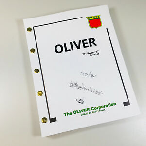 Oliver 77 Super 77 Tractor Parts Assembly Manual Catalog Exploded Views Numbers
