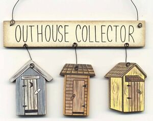 Outhouse Collector 5 25x3 5 Wood Banner Outhouses Primitive Bathroom Decor Sign