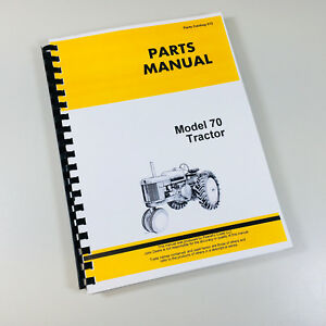 Parts Manual For John Deere Model 70 Tractor Gas And Lp gas Catalog Assembly