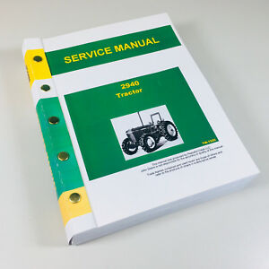 Service Manual For John Deere 2940 Tractor Technical Repair Shop Book Ovhl
